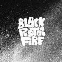 Black Pistol Fire — Black Pistol Fire