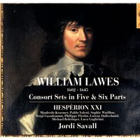 William Lawes: Consort Sets In Five & Six Parts — Hespèrion XXI, Jordi Savall