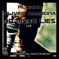 No More Lies — Alonzo, Oliver Narbona, Alonzo, Oliver Narbona