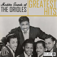 Modern Sounds of the Orioles Greatest Hits — The Orioles