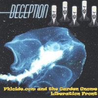 Deception — Phloide.com and the Garden Gnome Liberation Front