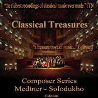 Classical Treasures Composer Series: Medtner - Solodukho — сборник