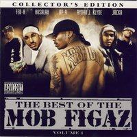 The Best Of The Mob Figaz — The Mob Figaz