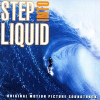 Step Into Liquid Soundtrack — Step Into Liquid Soundtrack
