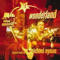Wonderland: Music From The Motion Picture — Michael Nyman
