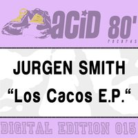 Los Cacos — Jurgen Smith
