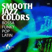 Smooth Jazz Colors, Vol. 2 — Smooth Jazz  Colors