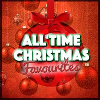 All Time Christmas Favourites — Childrens Christmas Favourites