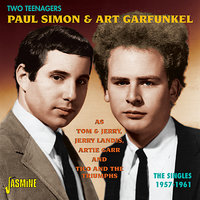 Two Teenagers, Paul Simon & Art Garfunkel  As Tom & Jerry, Jerry Landis, Artie Garr And Tico And The Triumphs — сборник