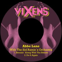 Breezin´ Along with the Breeze — Abbe Lane & The Sid Ramin´s Orchestra