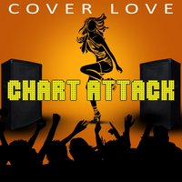 Chart Attack Cover Love — Cover Love Band