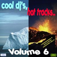 Cool dj's, hot tracks - vol. 6 — сборник