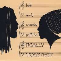Really Together — Marcia Griffiths, Bob Andy