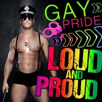 Gay Pride! Loud & Proud for Valentines Day — сборник