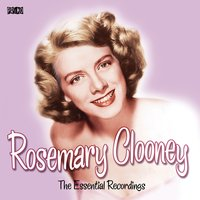 The Essential Recordings — Rosemary Clooney