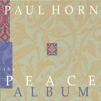 The Peace Album (Containing Christmas Selections) — Paul Horn