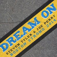 Dream On (Boston Strong 2014) — Steven Tyler, Joe Perry
