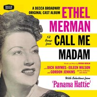 "12 Songs From Call Me Madam (With Selections From ""Panama Hattie"") — Ethel Merman"