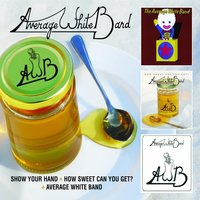 Show Your Hand + How Sweet Can You Get? + Average White Band — Average White Band