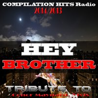 Hey Brother: Tribute to Conor Maynard, Avicii — сборник
