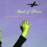 The Funeral — Band Of Horses