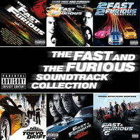 The Fast And The Furious Soundtrack Collection — сборник