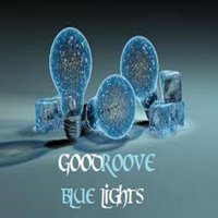 Blue Lights — Goodgroove
