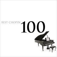 100 Best Chopin — Фредерик Шопен