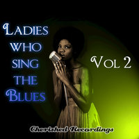 Ladies Sing The Blues Vol 2 — сборник