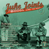 Juke Joints Boogie Like You Wanna — сборник