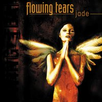Jade — Flowing Tears