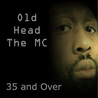 35 and Over — Old Head the MC