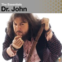 The Essentials: Dr. John — Dr. John