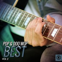 Pop & Doo Wop Best, Vol. 2 — сборник