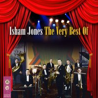 The Very Best Of — Isham Jones