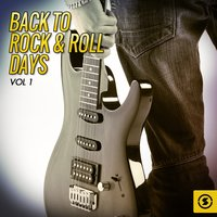 Back to Rock & Roll Days, Vol. 1 — сборник