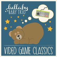 Classic Video Games — Lullaby Baby Trio