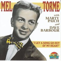 Mel Torme': I Let A Song Go Out Of My Heart — Mel Torme'