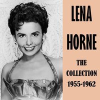 The Collection 1955-1962 — Lena Horne