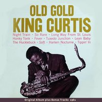 Old Gold — King Curtis