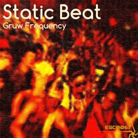 Static Beat — Gruw Frequency