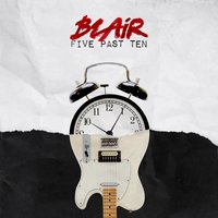 Five Past Ten — Blair