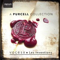 A Purcell Collection — Voces8, Les Inventions