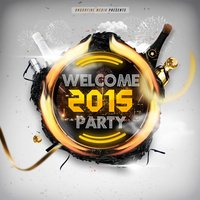 Welcome 2015 Party — сборник