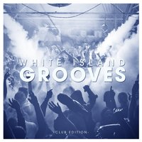 White Island Grooves - Club Edition — сборник