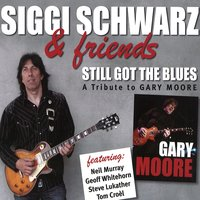 A Tribute to Gary Moore — Steve Lukather, Neil Murray, Geoff Whitehorn, Siggi Schwarz, Tom Croel
