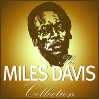 The Miles Davis Collection — Miles Davis