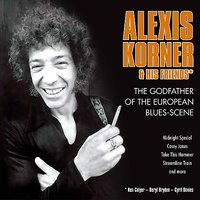 Alexis Korner - The Godfather Of The European Blues-Scene — Alexis Korner