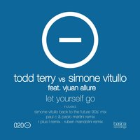 Let Yourself Go — Vjuan Allure, Todd Terry, Simone Vitullo