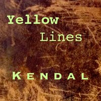 Yellow Lines — Kendal
